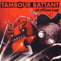 Purchase Tambour Battant - The Missing Link