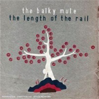 Purchase The Balky Mule - The Lenght Of The Rail