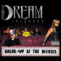Purchase The Dream Intended - Break-up At the Movies