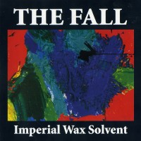 Purchase The Fall - Imperial Wax Solvent