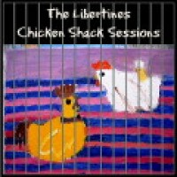 Purchase Libertines - Chicken Shack Sessions