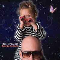 Purchase The Grouch - Show You The World