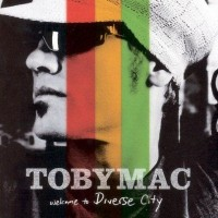 Purchase tobyMac - Welcome To Diverse City