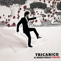 Purchase Tricarico - Il Bosco Delle Fragole (Special Edition)