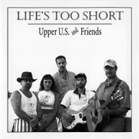 Purchase Upper U.S. - Life's Too Short
