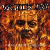 Purchase Vicious Art - Fire Falls And The Waiting Waters