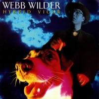 Purchase Webb Wilder - Hybrid Vigor