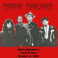 Purchase Webb Wilder - Live, Elysée-Montmartre, Paris, 13.10.1989