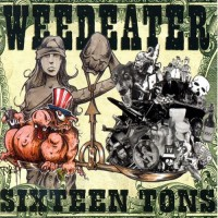 Purchase Weedeater - Sixteen Tons