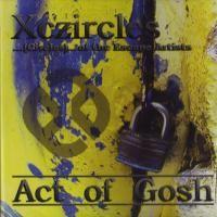 Purchase Xczircles - Act Of Gosh