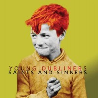 Purchase Young Dubliners - Saints And Sinners
