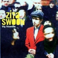 Purchase Zita Swoon - Big Blueville