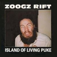 Purchase Zoogz Rift - Island Of Living Puke