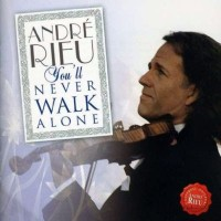 Purchase Andre Rieu - You'll Never Walk Alone