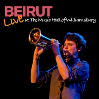 Purchase Beirut - Live at the Music Hall of Williamsburg