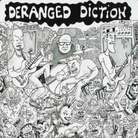 Purchase Deranged Diction - Life Support/No Art, No Cowboys, No Rules CD2