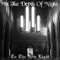 Purchase In the Depth of Night - To the New Light