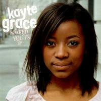 Purchase Kayte Grace - Soaked You In (EP)