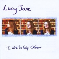 Purchase Lucy Jane - I Live To Help Others