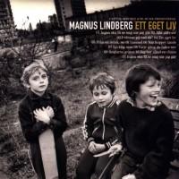 Purchase Magnus Lindberg - Ett Eget Liv