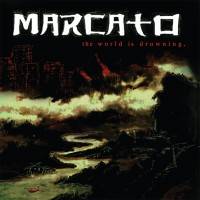 Purchase Marcato - The World Is Drowning