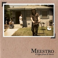 Purchase Meestro - B Sides from B Street