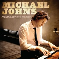 Purchase Michael Johns - Hold Back My Heart