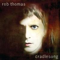 Purchase Rob Thomas - Cradleson g