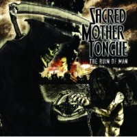 Purchase Sacred Mother Tongue - The Ruin of Man