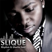 Purchase Slique - Rhythm & Ghetto Soul