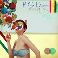 Purchase Big D And The Kids Table - Fluent In Stroll