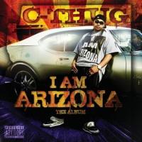 Purchase C-Thug - I Am Arizona