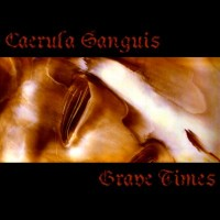 Purchase Caerula Sanguis - Grave Times