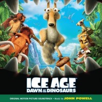 Purchase John Powell - Ice Age: Dawn of the Dinosaurs