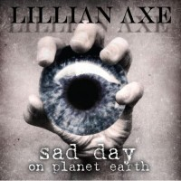 Purchase Lillian Axe - Sad Day On Planet Earth