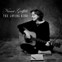 Purchase Nanci Griffith - The Loving Kind