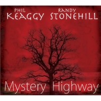 Purchase Phil Keaggy & Randy Stonehill - Mystery Highway