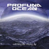 Purchase Profuna Ocean - Watching The Closing Sky