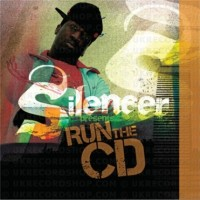 Purchase Silencer - Run The CD