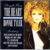 Purchase Bonnie Tyler - Straight From The Heart: The Very Best Of Bonnie Tyler