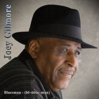 Purchase Joey Gilmore - Bluesman