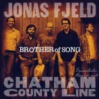 Purchase Jonas Fjeld & Chatham County Line - Brother Of Song