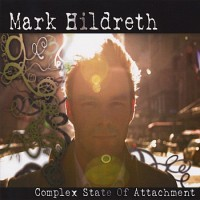 Purchase Mark Hildreth - Complex State Of Attachment
