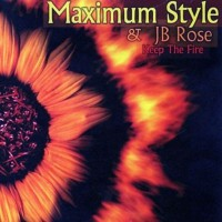 Purchase Maximus Style & JB Rose - Keep The Fire