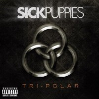 Purchase Sick Puppies - Tri-Polar