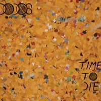 Purchase The Dodos - Time To Die