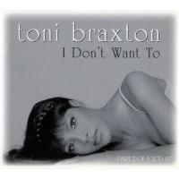 Purchase Toni Braxton - I Don't Want T o (CDS)