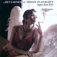 Purchase Art Farmer & Tommy Flanagan - Stablemates