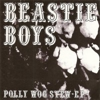 Purchase Beastie Boys - Polly Wog Stew (Bootleg)