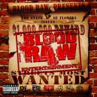 Purchase Blood Raw - Streets Most Wanted